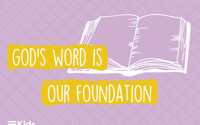 God's Word is our Foundation