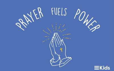 Prayer Fuels Power (Part 4)